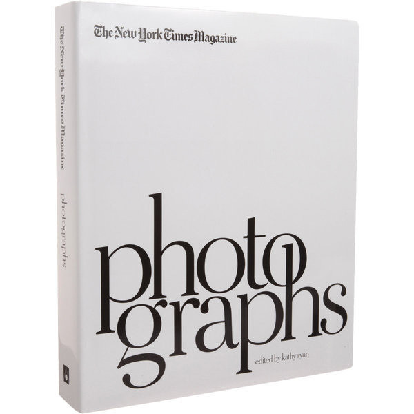 The New York Times Magazine Photographs [Hardcover]