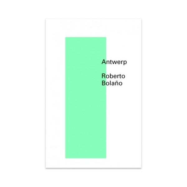 Antwerp - Roberto Bolaño