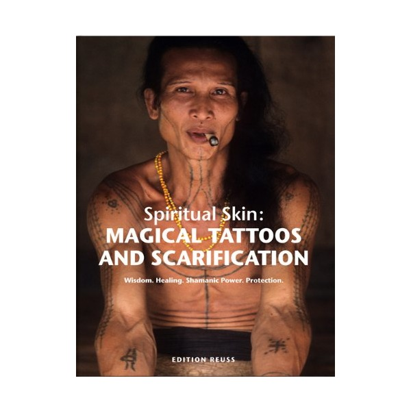 Spiritual Skin: Magical Tattoos and Scarification