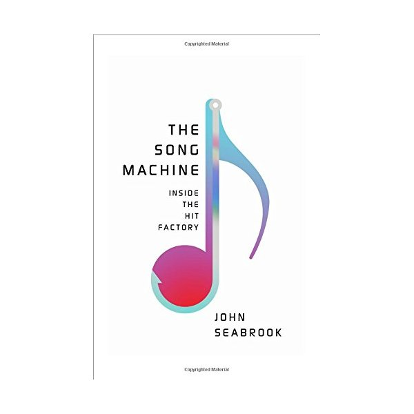 The Song Machine: Inside the Hit Factory