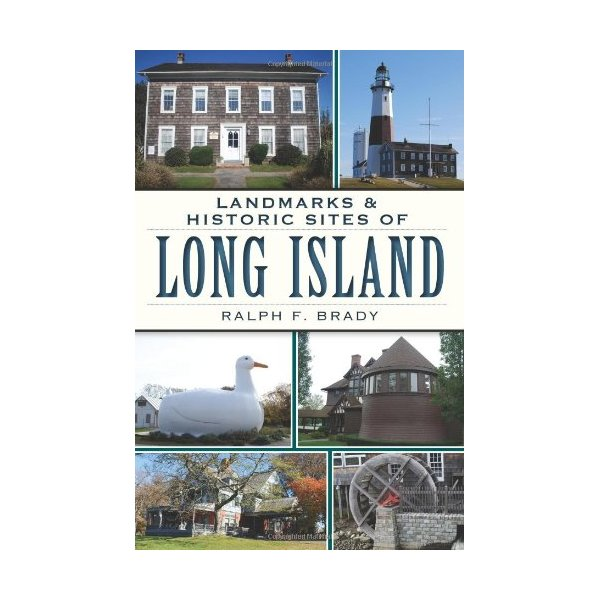 Landmarks & Historic Sites of Long Island