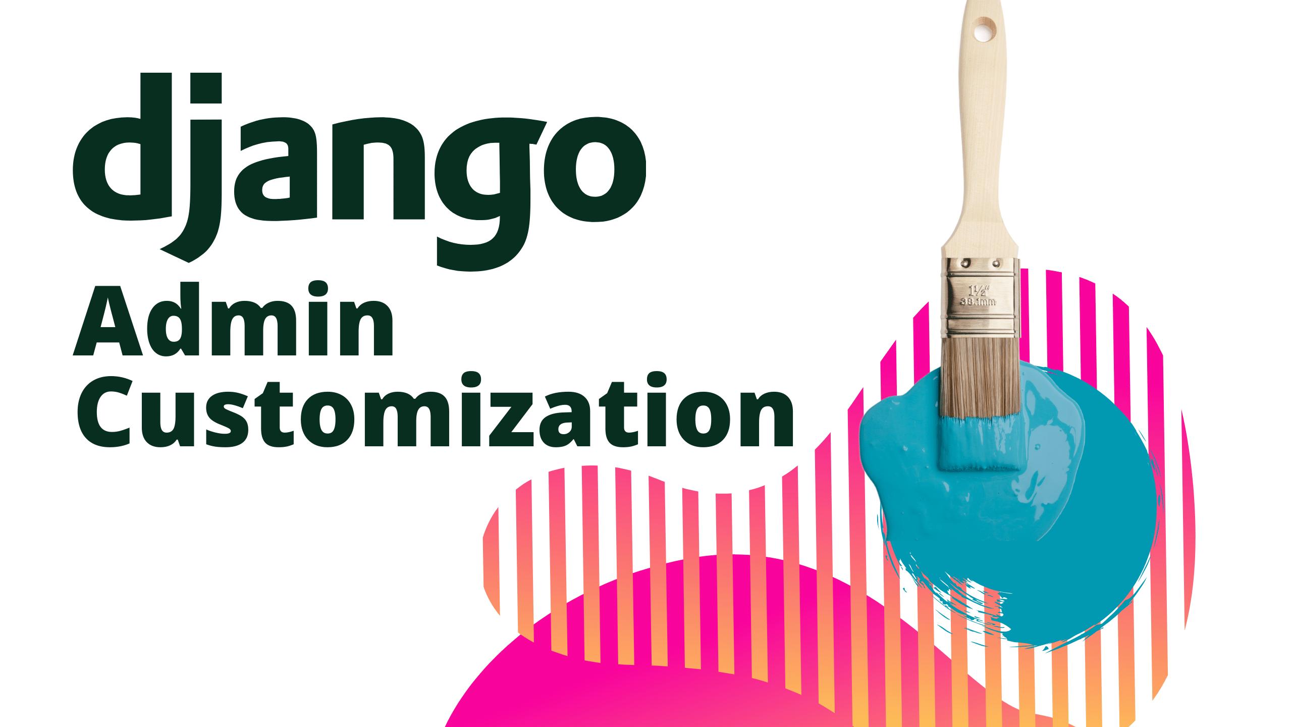 Django Admin Customization.png