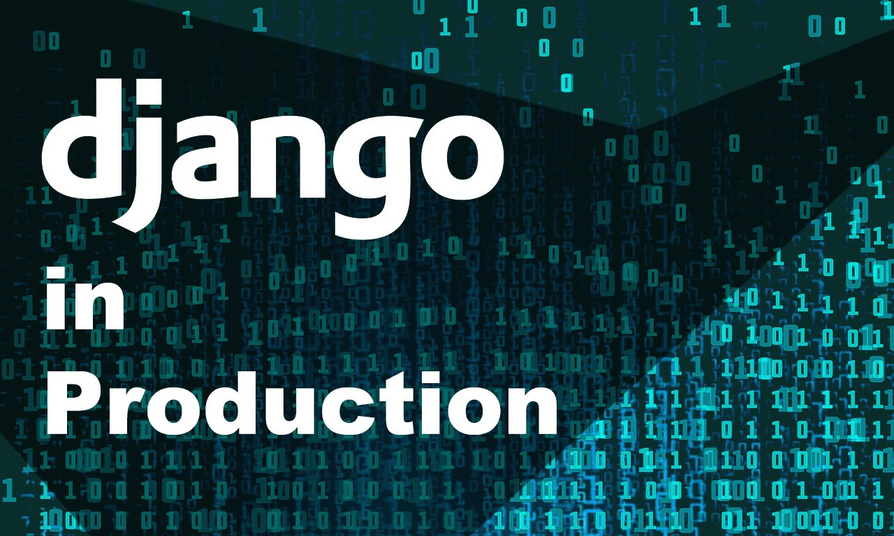 setting-up-django-project-for-production-environment.jpg