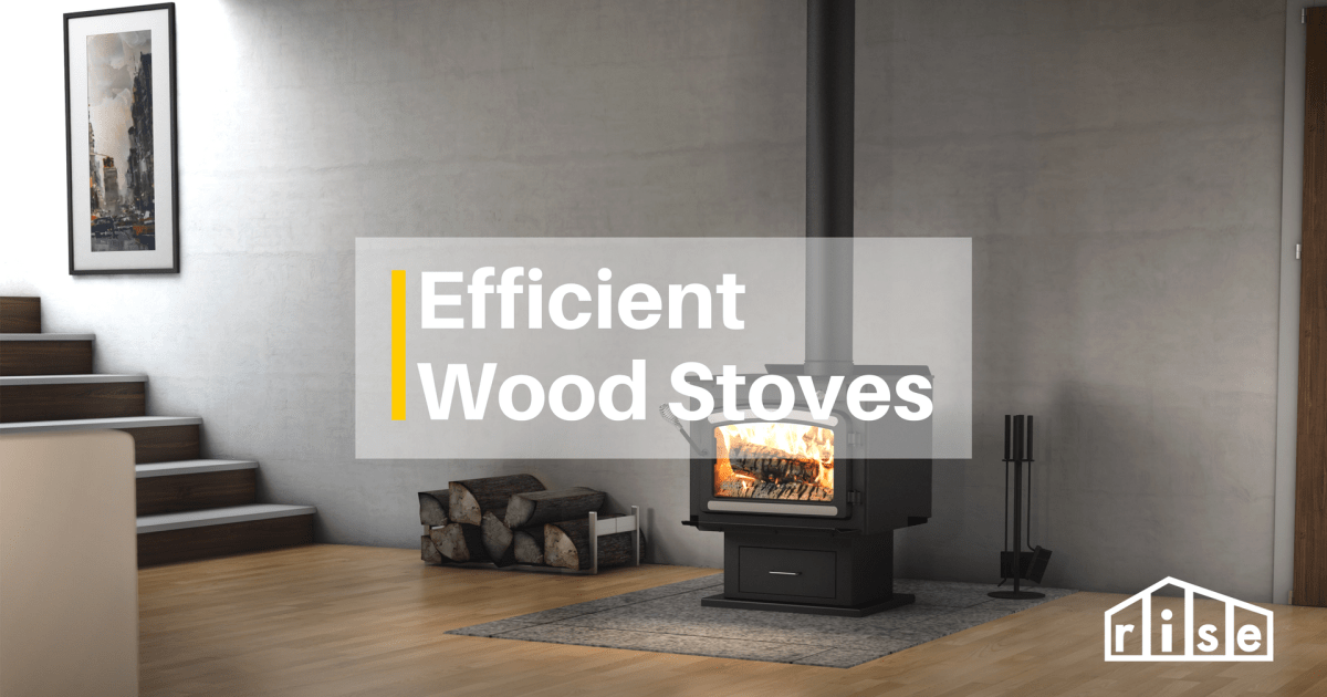 An Efficient And Economical Way To Heat Your Home Wood Stove