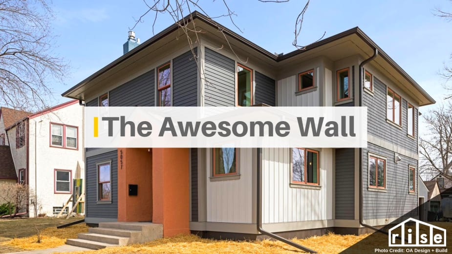 A Surprising Innovation In Home Construction The Oa Awesome Wall
