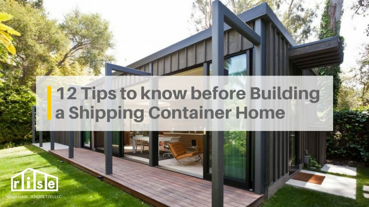 12 tips you need to know before building a shipping container home
