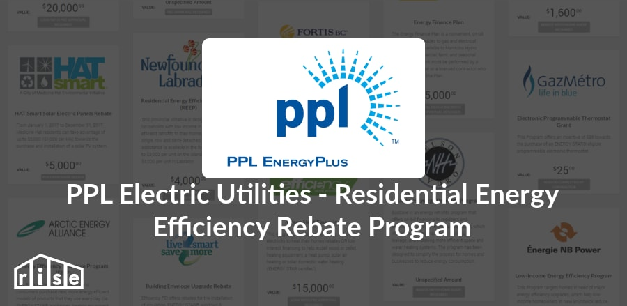 Rise | Rebates - PPL Electric Utilities - PPL Electric