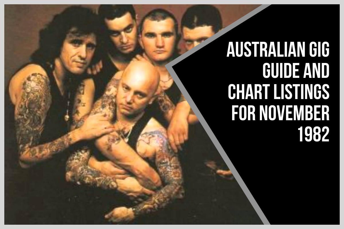 Australian Gig Guide and Chart Listings for November 1982 thumbnail