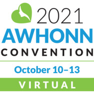 AWHONN Convention 2021 - Association of Women's Health, Obstetric & Neonatal Nurses