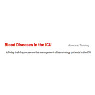 Blood Diseases in the ICU: Advanced Training 2021