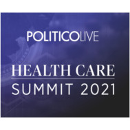 POLITICO Annual Health Summit 2021