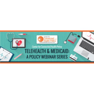 Telehealth & Medicaid: Patient Engagement and Education During the Public Health Emergency