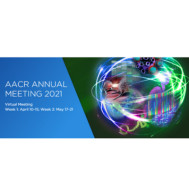 American Association for Cancer Research (AACR) Annual Meeting 2021