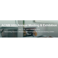 ACNM 66th Annual Meeting & Exhibition 2021