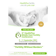 3rd HealthPlus Middle East Fertility Conference 2021
