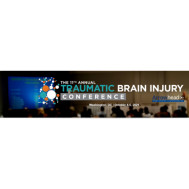The 11th Annual Traumatic Brain Injury Conference