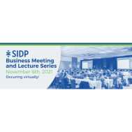 2021 SIDP Business Meeting and Lecture Series