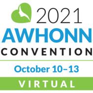 AWHONN Convention 2021 - Association of Women's Health, Obstetric & Neonatal Nurses