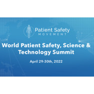 2022 The World Patient Safety, Science & Technology Summit