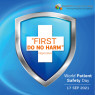 """""""FIRST DON NOT HARM"""" World Patient Safety Day 2021"""