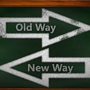 New Way Old Way written on blackboard credit Pixabay
