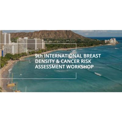 9th International Breast Density & Cancer Risk Assessment Workshop