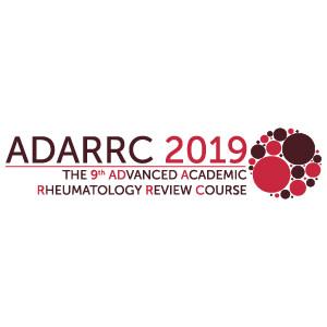 ADARRC 2019 - 9th Advanced Academic Rheumatology Review Course