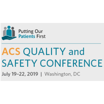 ACS - American College of Surgeons - Quality and Safety Conference 2019