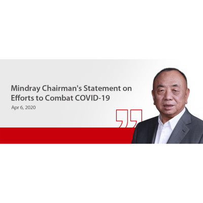 Mindray Chairman's Statement on Efforts to Combat COVID-19