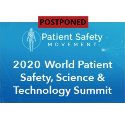 2020 Annual World Patient Safety, Science & Technology Summit