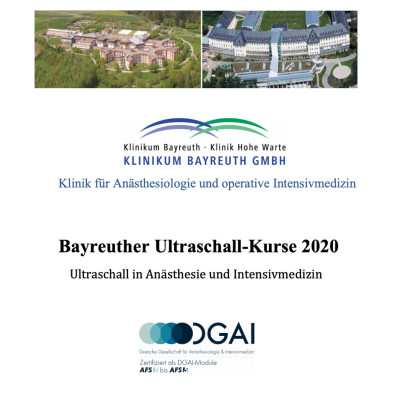 Bayreuth Ultrasound Course 2020 Ultrasound in Anesthesia and Intensive Care Medicine