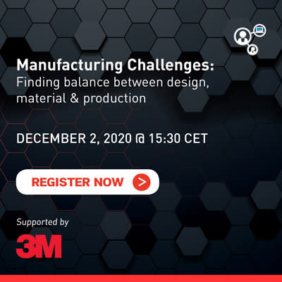 3M Webinar: Manufacturing Challenges: Finding Balance Between Design, Material & Production