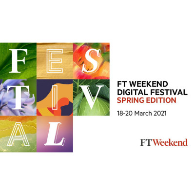 FT Weekend Digital Festival – Spring edition