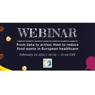 Webinar: Reduce Food Waste in European Health care