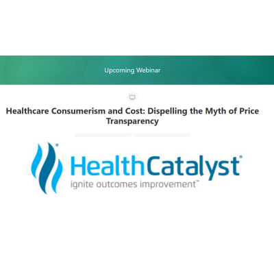 Healthcare Consumerism and Cost: Dispelling the Myth of Price Transparency