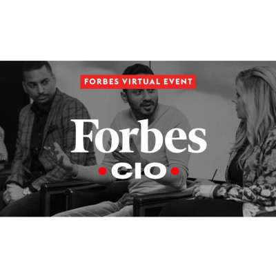 2021 Forbes CIO Summit Series – Episode 1