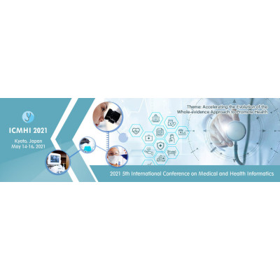 ICMHI 2021 : 5th International Conference on Medical and Health Informatics