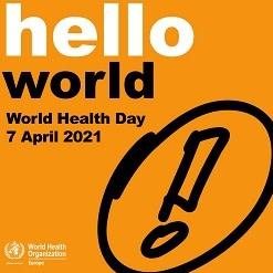 World Health Day 2021: Fairer, Healthier World