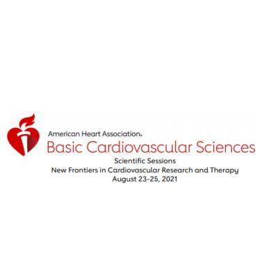 Basic Cardiovascular Sciences (BCVS) Scientific Sessions 2021