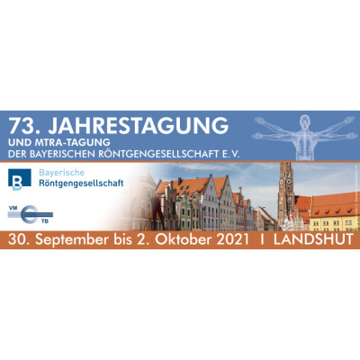 73. Jahrestagung der Bayerischen Röntgengesellschaft 2021