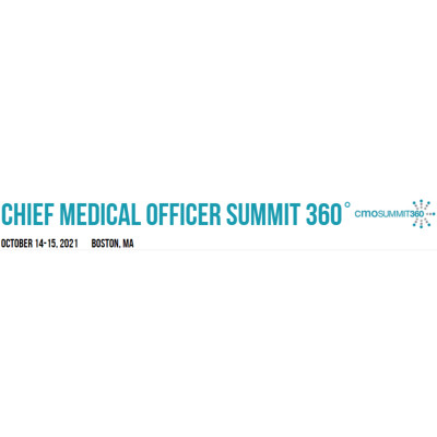 Chief Medical Officer Summit 2021