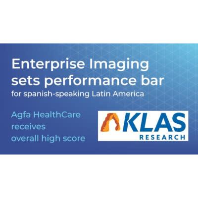 KLAS Latin America 2021 Performance Report: Agfa HealthCare Leads Spanish Market