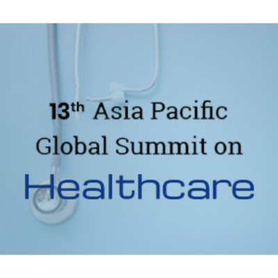 13th Asia Pacific Global Summit on Healthcare