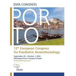 ESPA 2022 - 12th European Congress for Paediatric Anaesthesiology