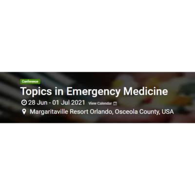 Topics in Emergency Medicine