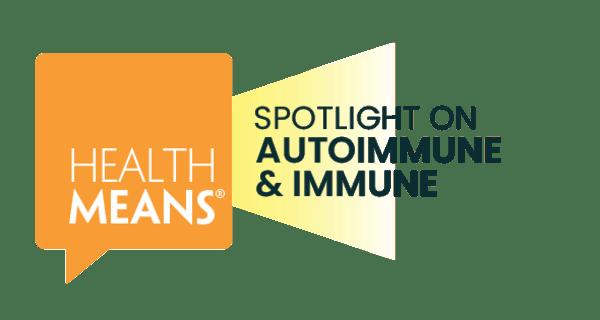 Spotlight: Autoimmune & Immune