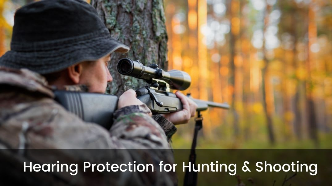Custom Hearing Protection for Hunting and Shooting
