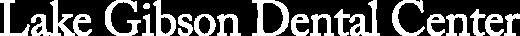 Lake Gibson Dental Center logo