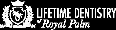 Lifetime Dentistry of Royal Palm logo