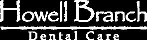 Howell Branch Dental Care logo
